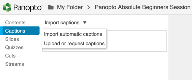 Import automatic captions within the Panopto web editor.