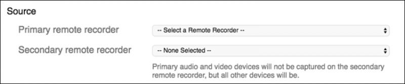 Remote Recorder 'Source' selection window