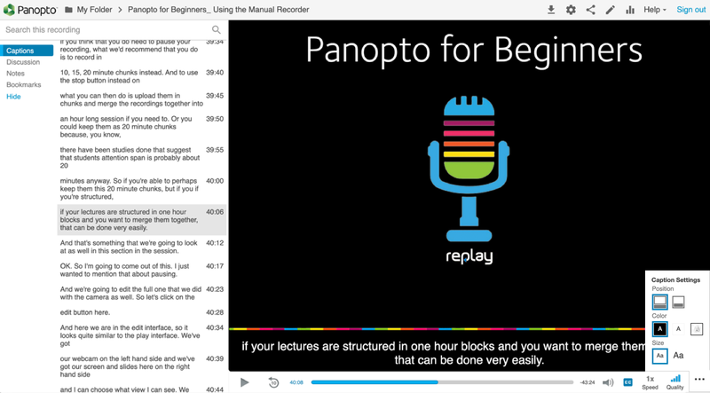 Closed captions displayed underneath the Panopto player and in the left-hand Captions tab.