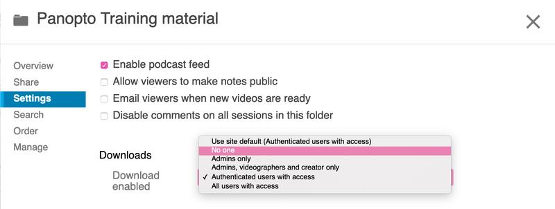 Disabling downloads in the Panopto folder settings.